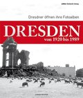 Dresden von 1920-1989
