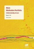 Mein Methoden-Portfolio: Selbstständig lernen, Klasse 7-10