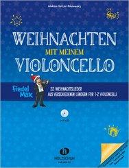 Weihnachten mit meinem Violoncello, m. Audio-CD