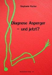 Diagnose Asperger - und jetzt?