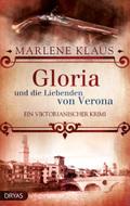 Gloria und die Liebenden von Verona