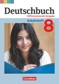 Deutschbuch, Differenzierende Ausgabe: 8. Schuljahr, Arbeitsheft