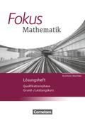 Fokus Mathematik, Gymnasiale Oberstufe, Nordrhein-Westfalen, Neubearbeitung: Qualifikationsphase, Lösungen zum Schülerbuch