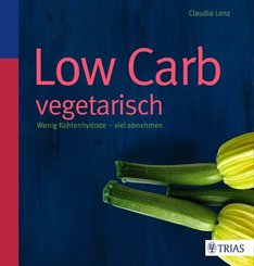 Low Carb vegetarisch