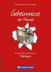 Geheimnisse der Heimat - Tübingen