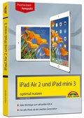 iPad Air 2 und iPad mini 3 optimal nutzen