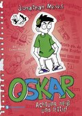 Oskar - Achtung, heiß und fettig!