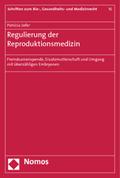 Regulierung der Reproduktionsmedizin