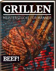BEEF! GRILLEN