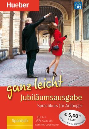 Spanisch ganz leicht, Jubiläumsausgabe m. 2 Audio-CDs