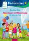 Abenteuer im Möwenweg - Wir feiern ein Fest