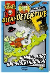 Olchi-Detektive - Himmel, Furz und Wolkenbruch!
