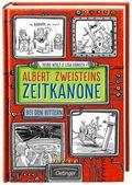 Albert Zweisteins Zeitkanone. Bei den Rittern