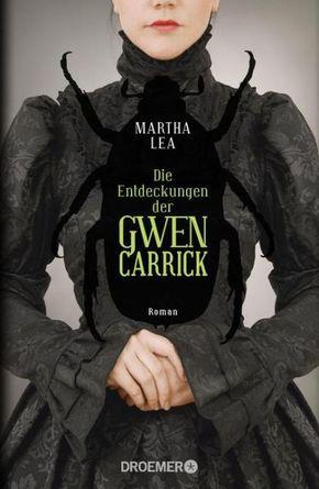 Die Entdeckungen der Gwen Carrick