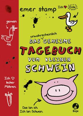 Das unwahrscheinlich geheime Tagebuch vom kleinen Schwein - Bd.1