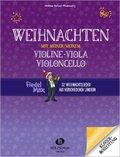 Fiedel Max, Weihnachten mit meiner/meinem Violine, Viola, Violoncello - Klavierbegleitung