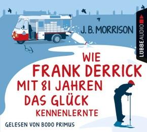 Wie Frank Derrick mit 81 Jahren das Glück kennenlernte, 4 Audio-CDs