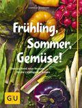 Frühling, Sommer, Gemüse!