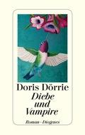 Doris Dörrie - Diebe und Vampire