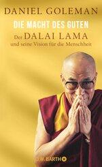Dalai Lama - Die Macht des Guten