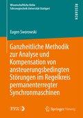 Ganzheitliche Methodik zur Analyse und Kompensation von ansteuerungsbedingten Störungen im Regelkreis permanenterregter