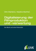 Digitalisierung der Filmproduktion und -verwertung