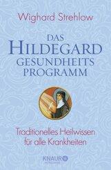Das Hildegard-Gesundheitsprogramm