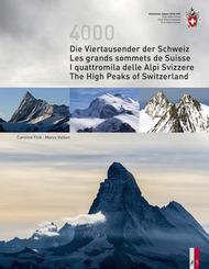 Die Viertausender der Schweiz / Les grande sommets de Suisse  / I quattromila delle Alpi Svizzere / The High Peaks of Sw