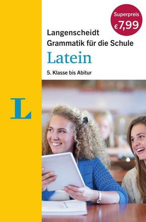 Langenscheidt Grammatik für die Schule: Latein