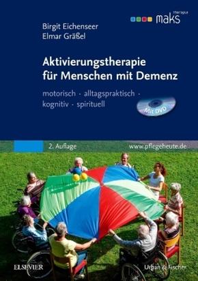 Aktivierungstherapie für Menschen mit Demenz, m. DVD-ROM