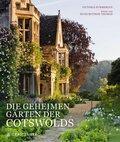 Die geheimen Gärten der Cotswolds