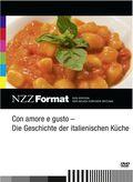 Con amore e gusto - Die Geschichte der italienischen Küche, 1 DVD