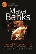Deep Desire: Ungezähmtes Feuer