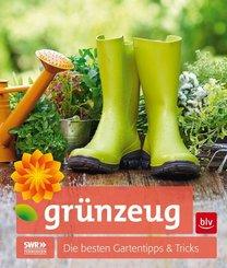grünzeug - Die besten Gartentipps & Tricks