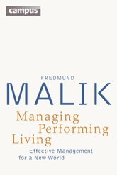 Managing Performing Living - Effective Management for a New World - Second Edition