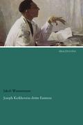 Joseph Kerkhovens dritte Existenz