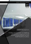 Erstellung eines Konzeptes zur Einführung eines Qualitätsmanagements für eine Steuerberatungsgesellschaft nach dem EFQM-
