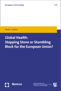 Global Health: Stepping Stone or Stumbling Block for the European Union?