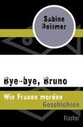Bye-bye, Bruno