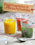 Paprikapesto & Pfirischchutney