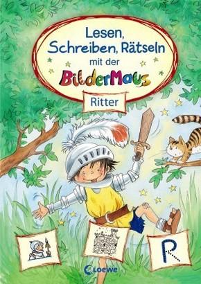 Lesen, Schreiben, Rätseln mit der Bildermaus - Ritter