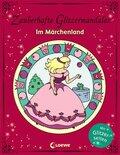 Zauberhafte Glitzermandalas - Im Märchenland