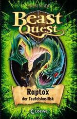 Beast Quest - Raptox, der Teufelsbasilisk