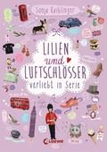 Lilien und Luftschlösser - Verliebt in Serie