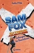 Sam Fox - Extreme Adventures - Gefangen im Buschfeuer