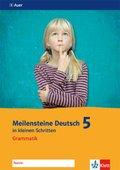 Meilensteine Deutsch in kleinen Schritten (2016): Grammatik 5. Schuljahr