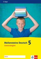 Meilensteine Deutsch 5. Lesestrategien - Ausgabe ab 2016