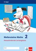 Meilensteine Mathe: 2. Schuljahr, Herausfordernde Lernangebote; Bd.2