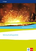 Sozialwissenschaften - Themenhefte für die Sekundarstufe II: Wirtschaftspolitik