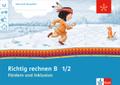 Mein Indianerheft: Fördern und Inklusion B - Richtig rechnen, Klasse 1/2